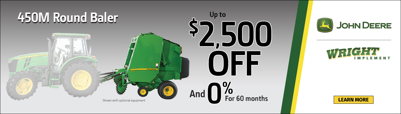 450M Round Baler Up To $2,500 Off and 0% for 60 mo