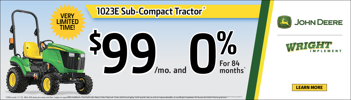 1023E Compact Tractor $99mo and 0% for 84 mo
