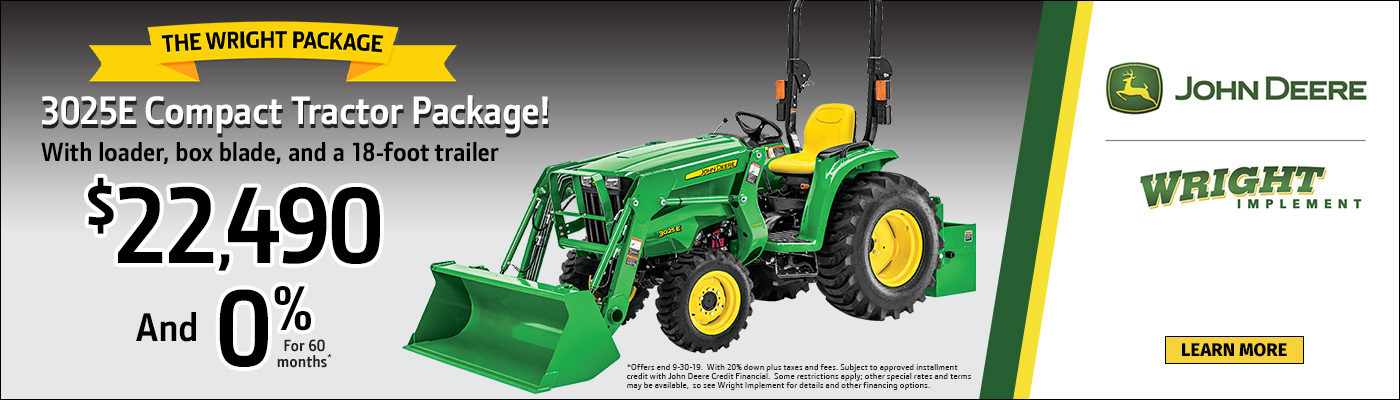 3025R Compact Tractor Package with loader, box blade, and a 18-foot trailer for $22,490 and 0% for 60 mo.