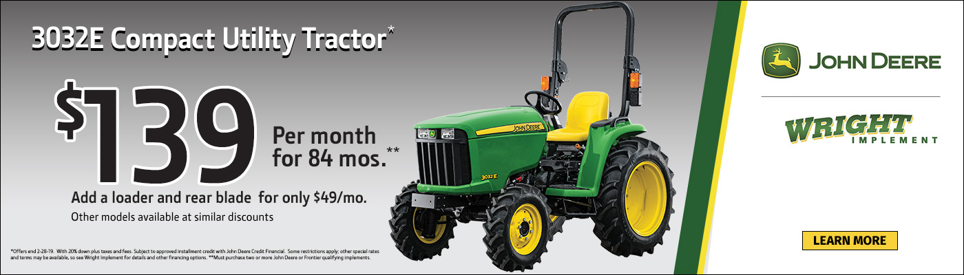 3032E Compact Utility Tractor $139 per month for 84 months! Add a loader adn rear blade for only $49.mo.